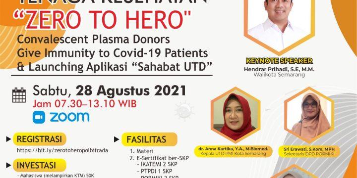 "Ikuti Webinar – Convalensent Plasma Donors Give Immunity to Covid-19 Patiens & Launching Aplikasi ""Sahabat UTD"""